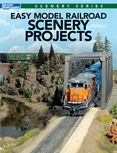 Easy Model Railroad Scenery Projects (Model Railroad Scenery Series)